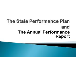 The State Performance Plan and