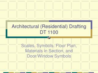 Architectural (Residential) Drafting DT 1100