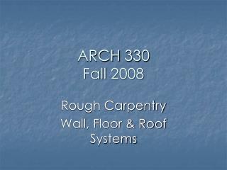 ARCH 330 Fall 2008