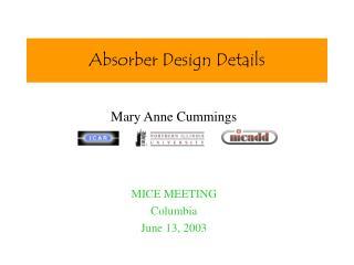 Absorber Design Details