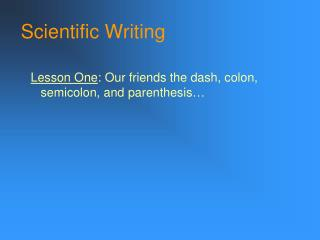 Scientific Writing