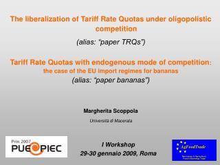 """The liberalization of Tariff Rate Quotas under oligopolistic competition (alias: """"paper TRQs"""")"""
