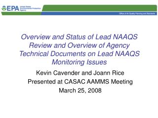 Kevin Cavender and Joann Rice Presented at CASAC AAMMS Meeting March 25, 2008