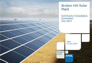 Broken Hill Solar Plant Community Consultative Committee July 2014