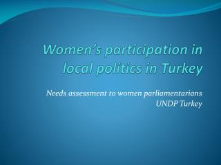 Women's participation in local politics in Turkey