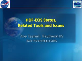 HDF-EOS Status,  Related Tools and Issues