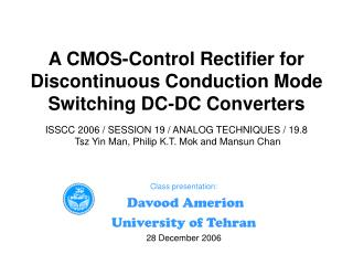 Class presentation:  Davood Amerion University of Tehran 28 December 2006