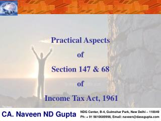 Practical Aspects  of  Section 147 & 68  of  Income Tax Act, 1961
