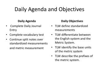 Daily Agenda and Objectives