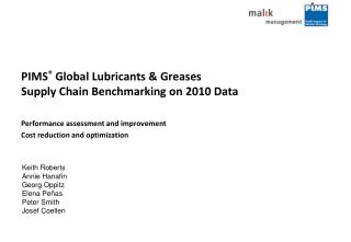 PIMS  Global Lubricants  Greases  Supply Chain Benchmarking on 2010 Data