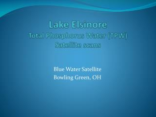 Lake Elsinore Total Phosphorus Water (TPW) Satellite scans