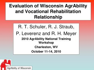 Evaluation of Wisconsin AgrAbility and Vocational Rehabilitation Relationship