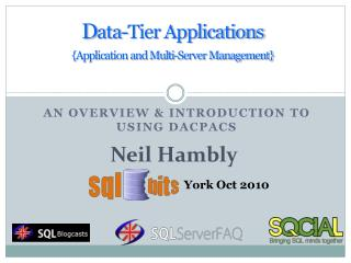 D ata-Tier Applications {Application and Multi-Server Management}