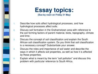 Essay topics: Due by noon on Friday 21 May