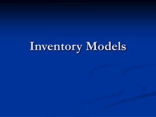 Inventory Models