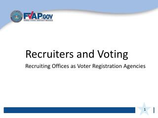 Recruiters and Voting  Recruiting Offices as Voter Registration Agencies