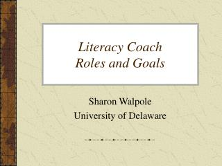 Literacy Coach Roles and Goals