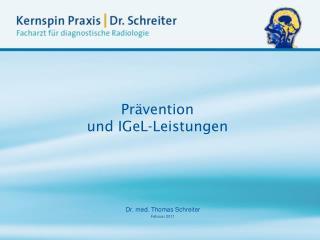 Pr�vention und IGeL-Leistungen