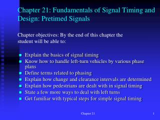 Chapter 21: Fundamentals of Signal Timing and Design:  Pretimed  Signals