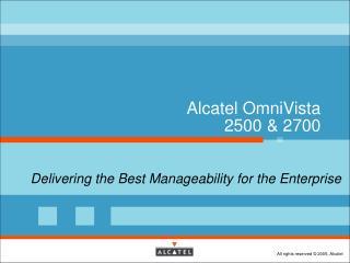 Alcatel OmniVista  2500 & 2700