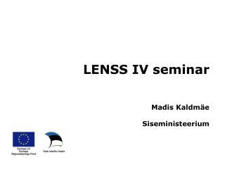 LENSS IV seminar Madis Kaldmäe Siseministeerium
