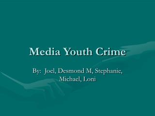 Media Youth Crime