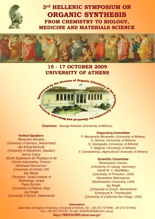 3 rd HELLENIC  SYMPOSIUM ON ORGANIC SYNTHESIS FROM CHEMISTRY TO BIOLOGY,