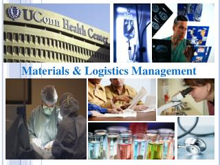 Materials &  Logistics Management