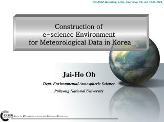 Construction of  e-science Environment  for Meteorological Data in Korea