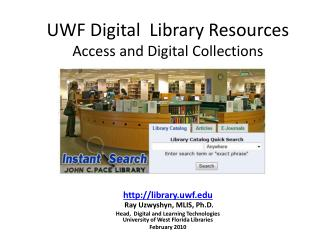 UWF Digital  Library Resources  Access and Digital Collections