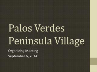 Palos Verdes Peninsula Village