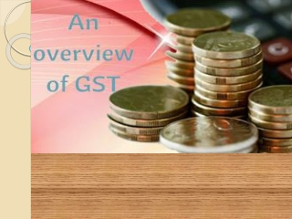 GST   A Working Mechanism