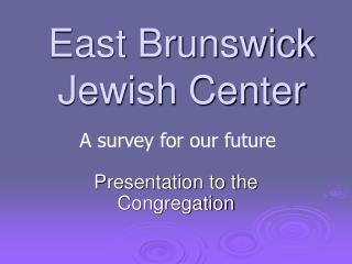 East Brunswick Jewish Center