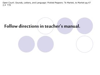 Open Court: Sounds, Letters, and Language: Pickled Peppers: To Market, to Market pg 47  2.4  T70