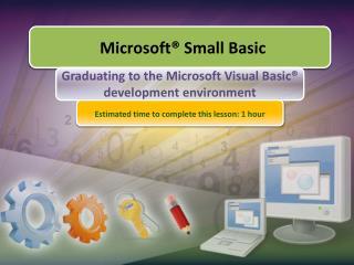 Graduating to the Microsoft Visual Basic  development environment