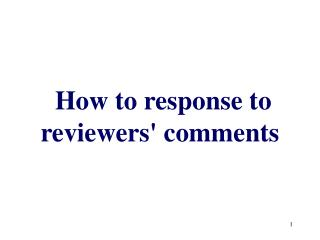 How to response to reviewers' comments