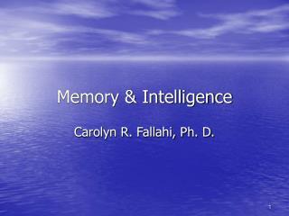 Memory & Intelligence