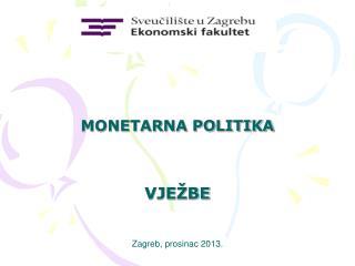 MONETARNA POLITIKA