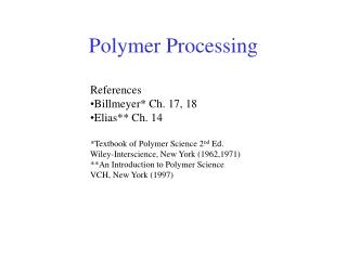 Polymer Processing