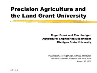 Precision Agriculture and the Land Grant University