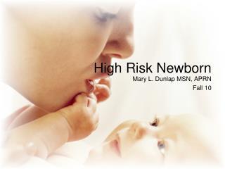 High Risk Newborn