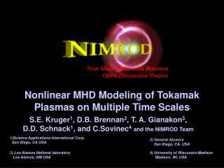 Nonlinear MHD Modeling of Tokamak Plasmas on Multiple Time Scales