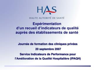 Exp�rimentation  d�un recueil d�indicateurs de qualit� aupr�s des �tablissements de sant�