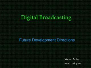 Digital Broadcasting