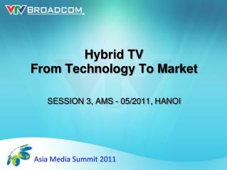 Hybrid TV From Technology To Market