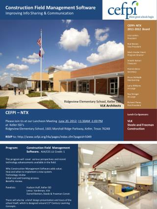 CEFPI – NTX Please Join Us at our Luncheon Meeting   June 20, 2012 ;  11:30AM -1:00 PM