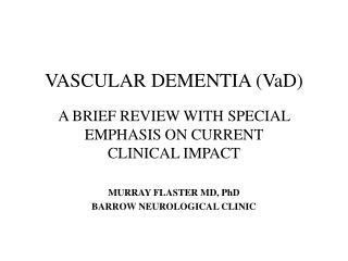 VASCULAR DEMENTIA (VaD)