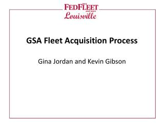 GSA  Fleet �Acquisition� Process