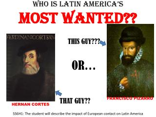 Who is LATIN AMERICA's  most wanted??