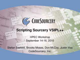 Scripting Sourcery VSIPL++